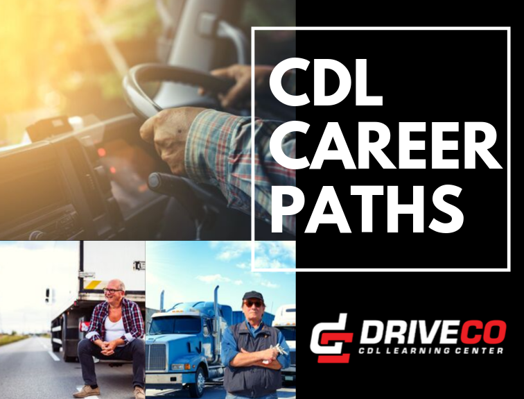 "Image collage of truck drivers and trucks. Verbiage that says ""CDL Career Paths"" and DriveCO CDL Learning Center logo"